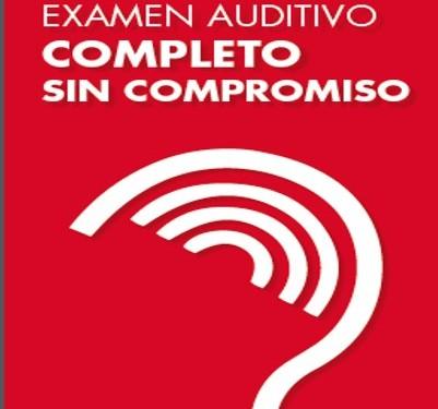 Examen auditivo completo sin compromiso